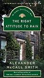 Alexander McCall Smith: The Right Attitude to Rain: The Sunday Philosophy Club 3