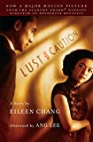Chang, Eileen: Lust, Caution