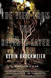 Brockmeier, Kevin: The View From the Seventh Layer (Vintage Contemporaries)