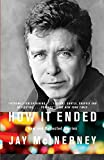 McInerney, Jay: How It Ended: New and Collected Stories (Vintage Contemporaries)
