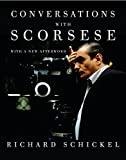 Schickel, Richard: Conversations with Scorsese