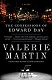 Martin, Valerie: The Confessions of Edward Day (Vintage Contemporaries)