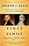 Ellis, Joseph J.: First Family: Abigail and John Adams (Vintage)