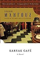 Karnak Cafe by Naguib Mahfouz