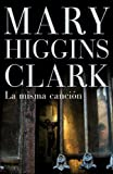 Clark, Mary: La misma cancion/ I Heard That Song Before