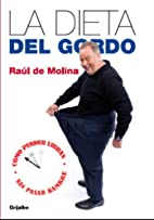 La dieta del Gordo (Spanish Edition) by Raul…