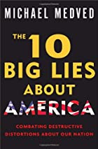 The 10 Big Lies About America: Combating…