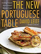 The New Portuguese Table: Exciting Flavors…