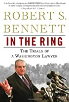 In the Ring: The Trials of a Washington…