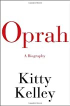 Oprah: A Biography by Kitty Kelley