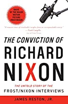 The Conviction of Richard Nixon: The Untold…