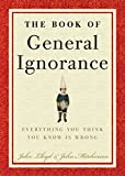 Mitchinson, John: The Book of General Ignorance