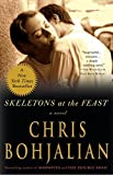 Bohjalian, Chris: Skeletons at the Feast: A Novel