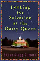Looking for Salvation at the Dairy Queen: A…