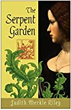 Riley, Judith Merkle: The Serpent Garden