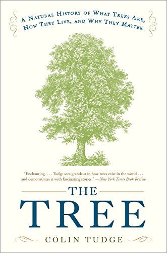 the-tree-a-natural-history-of-what-trees-are-how-they-live-and-why-they-matter