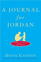 A Journal for Jordan: A Story of Love and&hellip;