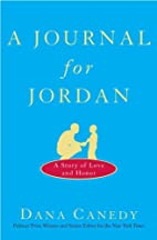 A Journal for Jordan: A Story of Love and…