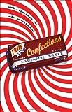Weber, Katharine: True Confections: A Novel
