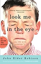 Look Me in the Eye: My Life with…