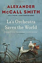La's Orchestra Saves the World by Alexander…