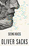 Sacks, Oliver: Seeing Voices