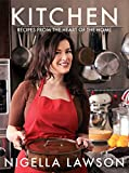 Lawson, Nigella: Kitchen: Recipes from the Heart of the Home