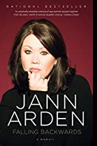 Falling Backwards: A Memoir by Jann Arden