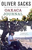 Sacks, Oliver: Oaxaca Journal