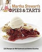 Martha Stewart's New Pies and Tarts:…