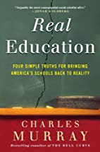 Real Education: Four Simple Truths for…