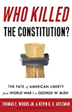 Who Killed the Constitution?: The Fate of…