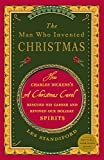 Standiford, Les: The Man Who Invented Christmas: How Charles Dickens's A Christmas Carol Rescued His Career and Revived Our Holiday Spirits