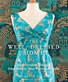The Well-Dressed Home: Fashionable Design…