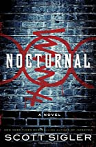 Nocturnal: A Novel by Scott Sigler