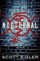 Nocturnal: A Novel by Scott Sigler