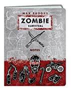 Zombie Survival Notes Mini Journal by Max…