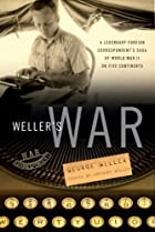 Weller's War: A Legendary Foreign…