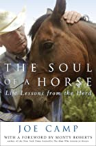 The Soul of a Horse: Life Lessons from the…