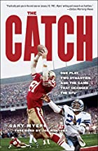 The Catch: One Play, Two Dynasties, and the…