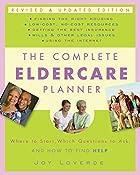 The Complete Eldercare Planner, Second…