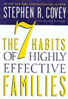 The 7 Habits of Highly Effective Families by…