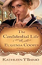 The Confidential Life of Eugenia Cooper by…
