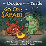 Paul, Donita K.: The Dragon and the Turtle Go on Safari