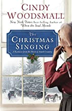 The Christmas Singing: A Romance from the…