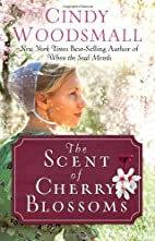 The Scent of Cherry Blossoms: A Romance from…