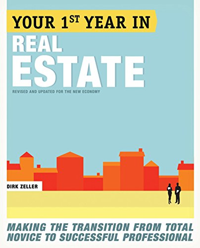 your-first-year-in-real-estate-2nd-ed-making-the-transition-from-total-novice-to-successful-professional