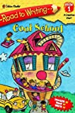 Albee, Sarah: Cool School (Road to Writing)