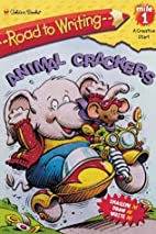 Road to Writing: ANIMAL CRACKERS by Mel…