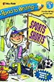 Albee, Sarah: Sports Shorts (Road to Writing)